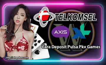 Cara Deposit Pulsa Pkv Games