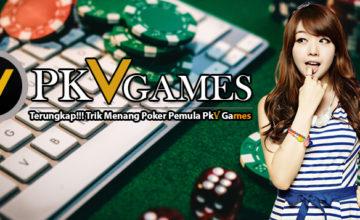 Terungkap!!! Trik Menang Poker Pemula Pkv Games