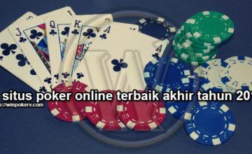 4 Situs Poker Online Terbaik Akhir Tahun 2019