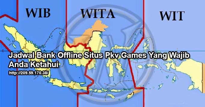 jadwal bank offline situs pkv games
